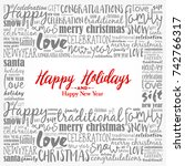 happy holidays and happy new... | Shutterstock . vector #742766317