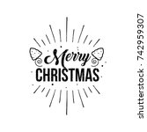 christmas greeting card. merry... | Shutterstock .eps vector #742959307