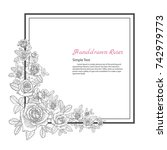 flower frame of rose. drawing...   Shutterstock .eps vector #742979773