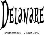 delaware text sign illustration ... | Shutterstock .eps vector #743052547