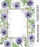 watercolor frame of flowers and ... | Shutterstock . vector #743073037