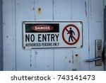 danger  no entry sign on old... | Shutterstock . vector #743141473