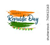 happy republic day background... | Shutterstock .eps vector #743412163