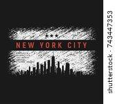 new york city t shirt and... | Shutterstock .eps vector #743447353
