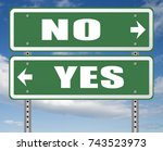 yes or no agree or disagree... | Shutterstock . vector #743523973