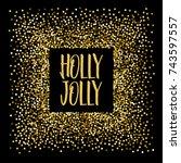 christmas banner holly jolly. | Shutterstock .eps vector #743597557