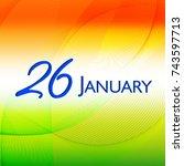 happy republic day background... | Shutterstock .eps vector #743597713