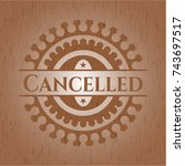 cancelled wooden signboards | Shutterstock .eps vector #743697517