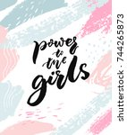 power to the girls. feminism... | Shutterstock .eps vector #744265873