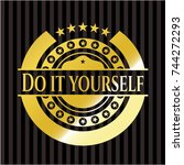 do it yourself gold badge or... | Shutterstock .eps vector #744272293
