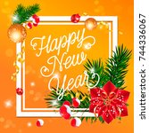 happy new year lettering with... | Shutterstock .eps vector #744336067