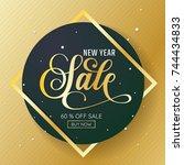 new year sale background vector ... | Shutterstock .eps vector #744434833