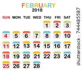 colored february 2018 calendar... | Shutterstock .eps vector #744485587