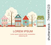 christmas card with cute houses ... | Shutterstock .eps vector #744499123