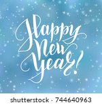 happy new year text  hand drawn ... | Shutterstock .eps vector #744640963