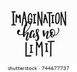 Imagination Has No Limit Quote...