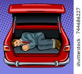 kidnapped man in the car trunk... | Shutterstock .eps vector #744686227