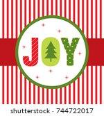 joy christmas greeting card | Shutterstock .eps vector #744722017