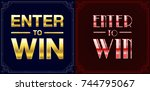 set of enter to win sweepstakes ... | Shutterstock . vector #744795067
