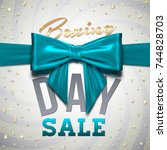 boxing day sale design with... | Shutterstock .eps vector #744828703