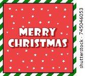 merry christmas. christmas... | Shutterstock .eps vector #745046053