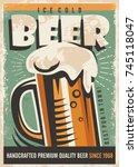 beer retro poster design with... | Shutterstock .eps vector #745118047