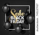 black friday sale gold... | Shutterstock .eps vector #745137937