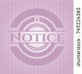 notice badge with pink... | Shutterstock .eps vector #745226383