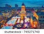 christmas market  deutscher dom ...   Shutterstock . vector #745271743