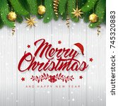 merry christmas and happy new...   Shutterstock .eps vector #745320883