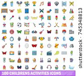 100 childrens activities icons... | Shutterstock .eps vector #745348813