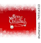 merry christmas and new year... | Shutterstock .eps vector #745516513