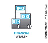 financial wealth concept  ... | Shutterstock .eps vector #745530763