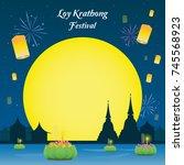 loy krathong festival vector... | Shutterstock .eps vector #745568923