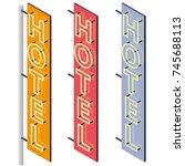 hotel signboard. neon outdoor... | Shutterstock .eps vector #745688113