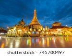 kyaik tan lan or kyaikthanlan... | Shutterstock . vector #745700497