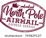 north pole santa airmail stamp | Shutterstock .eps vector #745829137