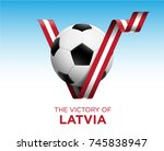 soccer ball with victory latvia ...   Shutterstock .eps vector #745838947