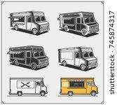 set of food truck. vector... | Shutterstock .eps vector #745874317
