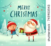 merry christmas  santa claus... | Shutterstock .eps vector #745903543