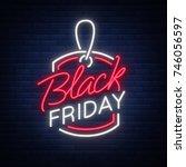 black friday neon advertising ... | Shutterstock .eps vector #746056597