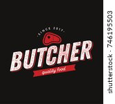 butcher logo with meat symbol... | Shutterstock .eps vector #746195503
