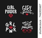 girl power typography set.... | Shutterstock .eps vector #746302687