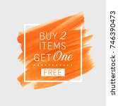 buy 2 get 1 free sale text over ... | Shutterstock .eps vector #746390473