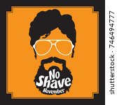 no shave november. mustache...   Shutterstock .eps vector #746494777