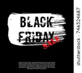 black friday banner layout... | Shutterstock .eps vector #746524687