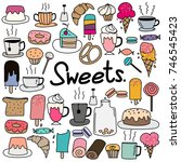 hand drawn doodle vector sweets ... | Shutterstock .eps vector #746545423
