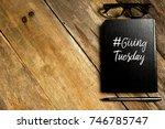 top view of notebook written... | Shutterstock . vector #746785747