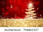 abstract defocused gold and red ... | Shutterstock . vector #746861527