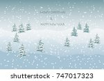 snowy landscape greeting image | Shutterstock .eps vector #747017323